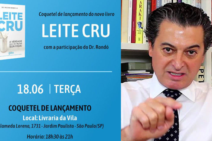 085fbbf78 Médico lança em SP o livro 'Leite cru: A verdade que vai mudar sua vida'